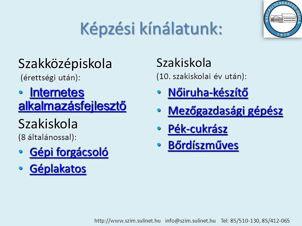 Diákéletünk fotói… http://www.szim.sulinet.hu info@szim.sulinet.hu Tel: 85/510-130, 85/412-065