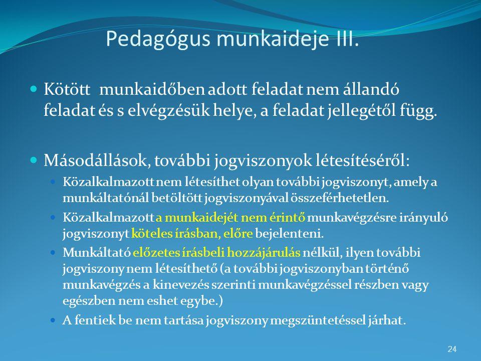 Pedagógus munkaideje III.