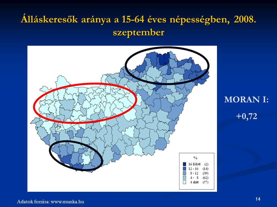 14 Álláskeresők aránya a 15-64 éves népességben, 2008. szeptember MORAN I: +0,72 Adatok forrása: www.munka.hu