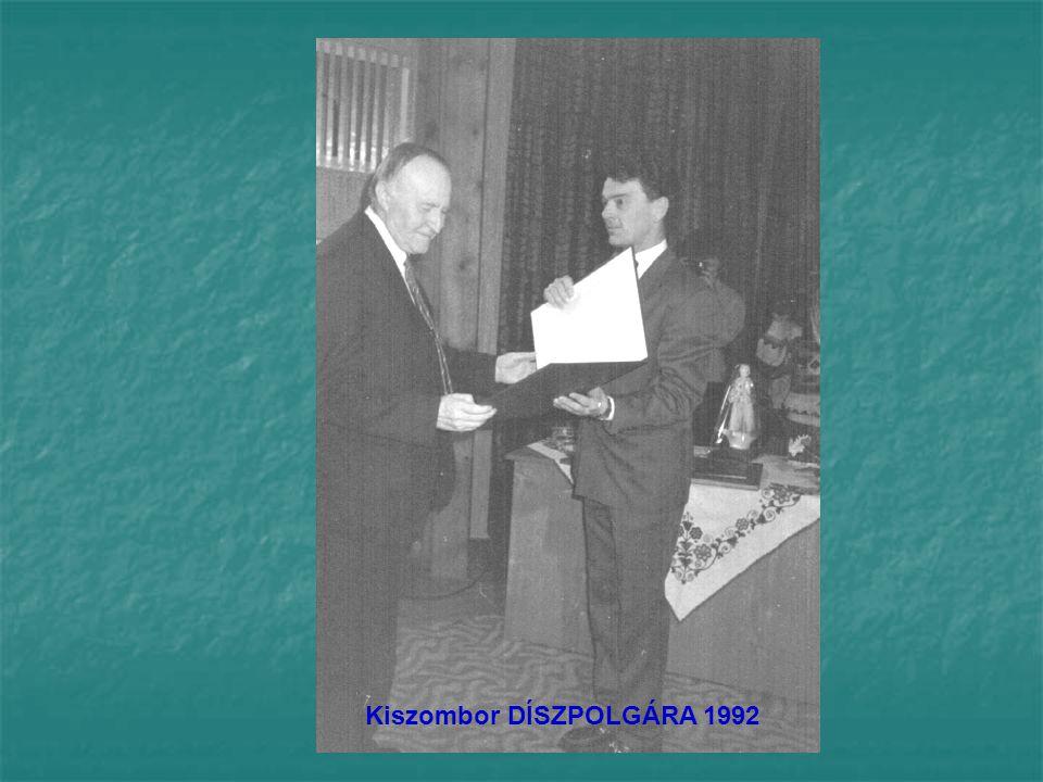 Kiszombor DÍSZPOLGÁRA 1992