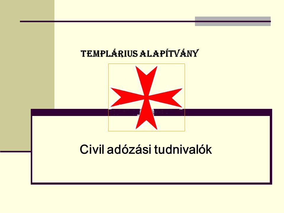 TEMPLÁRIUS ALAPÍTVÁNY Civil adózási tudnivalók