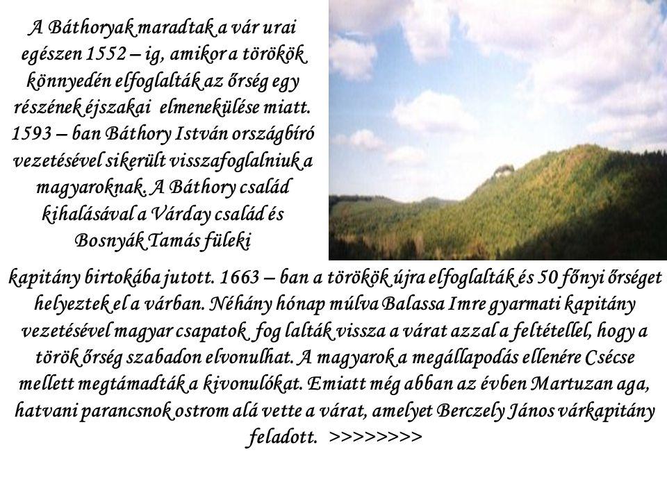 VÁRROM és története Buják várának romjai egy 310 méter magas hegyen találhatóak a falutól északra, erdős hegyektől körülvéve. A vár magját képező öreg