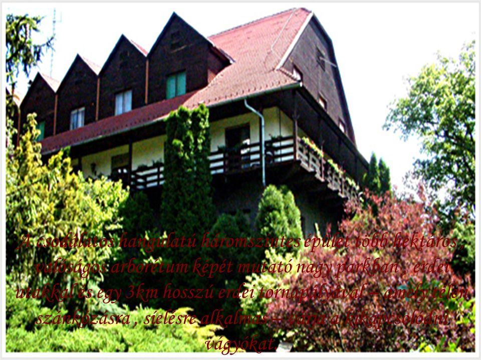 A Kálvária hegy legmagasabb pontján álló, szabálytalan építmény klasszicista stílusban épült 1820 körül.