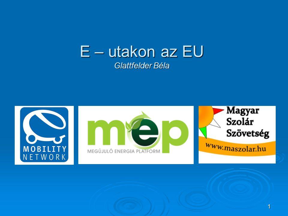 1 E – utakon az EU Glattfelder Béla