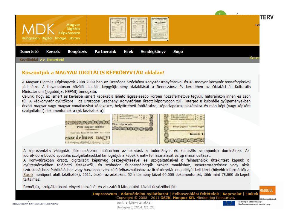 Moldován István Az MDK és az ELDORADO viszonya ELDORADO konferencia a partnerkönyvtárakkal Budapest, 2014. 02. 26. Köszönöm a figyelmet! Moldován Istv