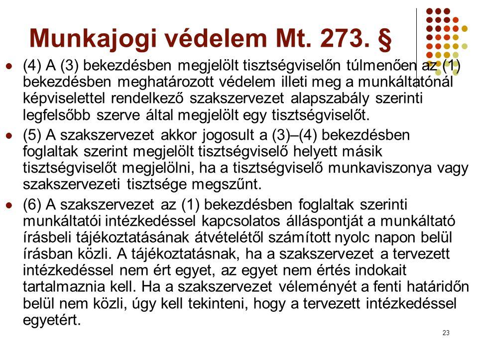 23 Munkajogi védelem Mt.273.