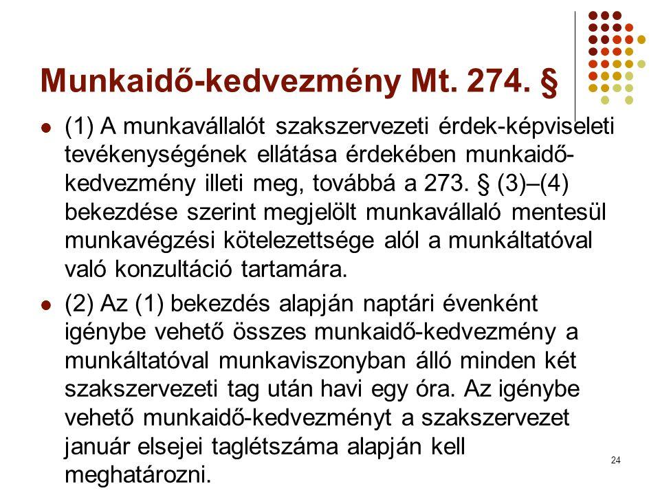 24 Munkaidő-kedvezmény Mt.274.