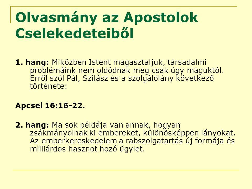 Olvasmány az Apostolok Cselekedeteiből 1.