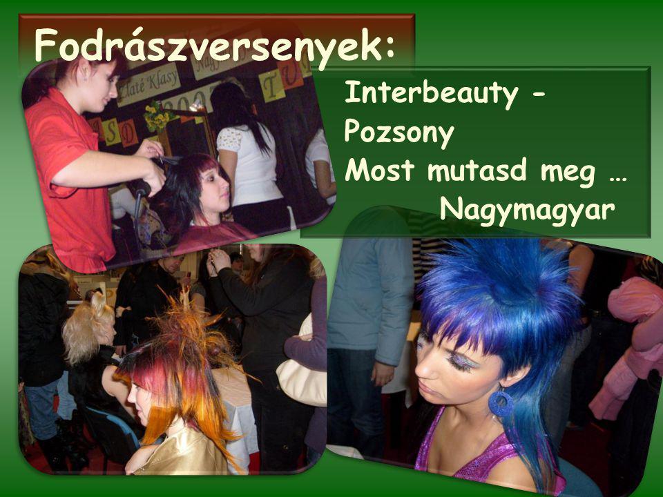 Interbeauty - Pozsony Most mutasd meg … Nagymagyar Fodrászversenyek: