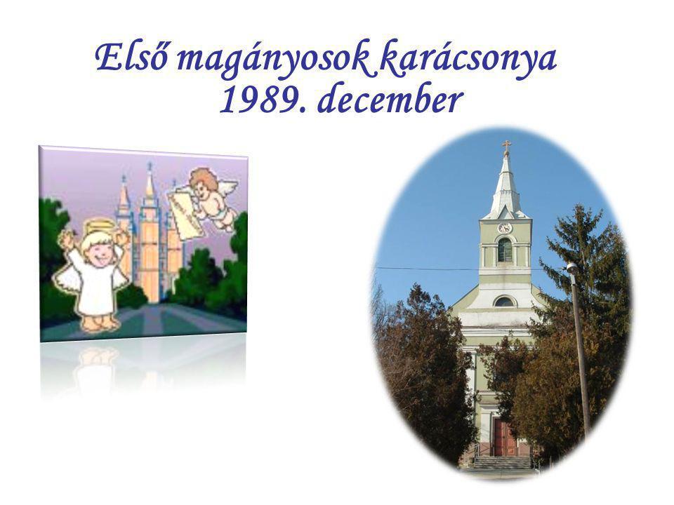 Első magányosok karácsonya 1989. december