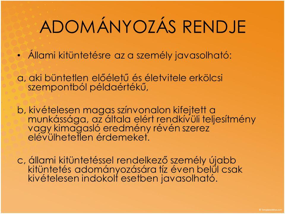 CORVIN LÁNC • Adományozás: • A magyar tudomány és művészet, valamint a magyar oktatás és művelődés fellendítése területén szerzett érdemek elismeréséül.