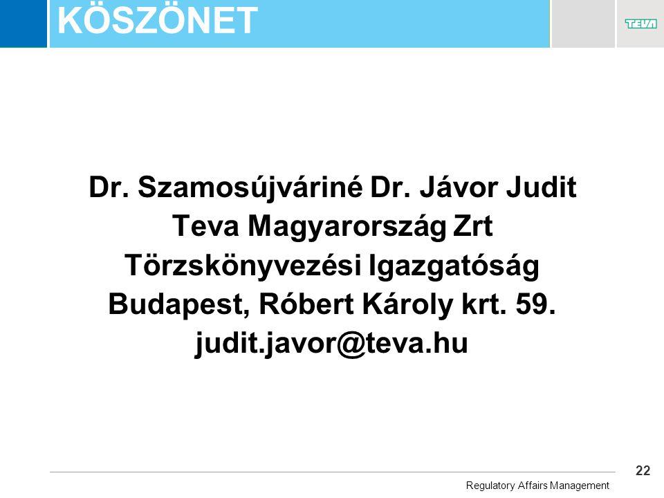 22 Business Unit Name KÖSZÖNET Dr. Szamosújváriné Dr.