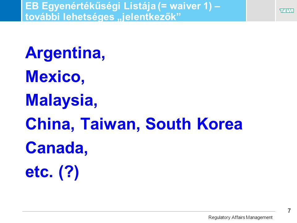 """7 Business Unit Name EB Egyenértékűségi Listája (= waiver 1) – további lehetséges """"jelentkezők Argentina, Mexico, Malaysia, China, Taiwan, South Korea Canada, etc."""