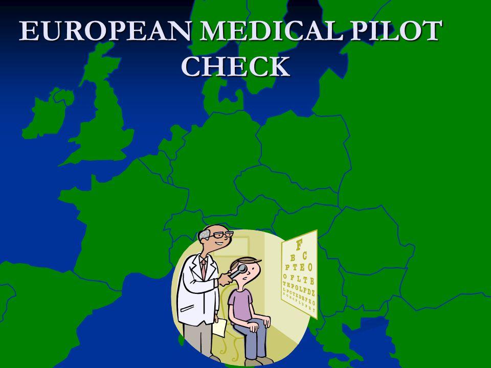 EUROPEAN MEDICAL PILOT CHECK