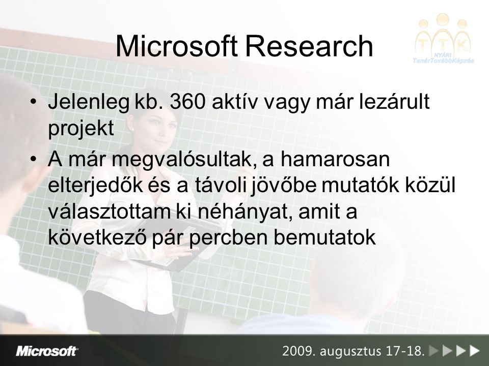 Microsoft Research •Jelenleg kb.