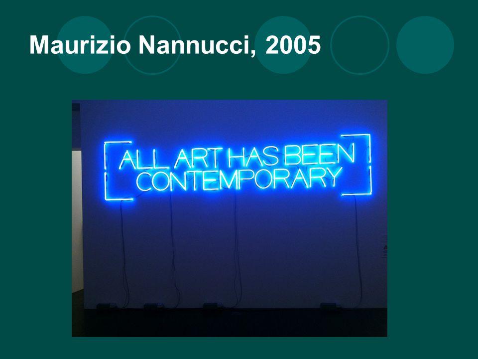 Maurizio Nannucci, 2005