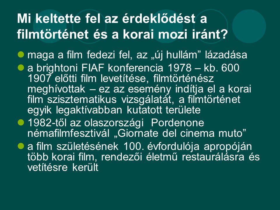 """Mi keltette fel az érdeklődést a filmtörténet és a korai mozi iránt?  maga a film fedezi fel, az """"új hullám"""" lázadása  a brightoni FIAF konferencia"""