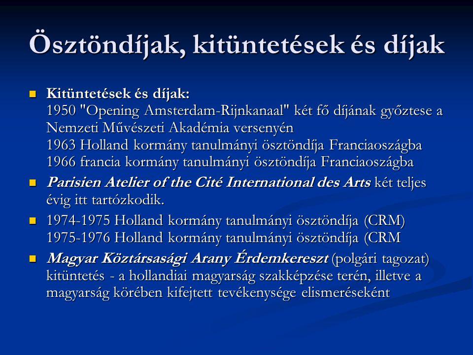 Ösztöndíjak, kitüntetések és díjak  Kitüntetések és díjak: 1950