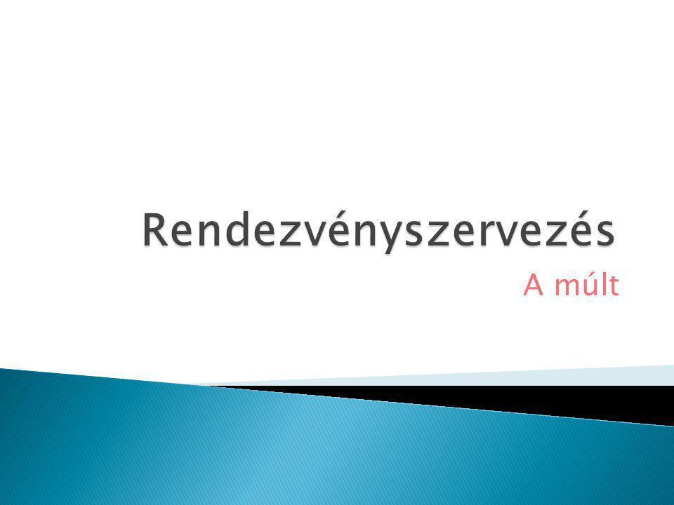  A nemzetközi rendezvények közül ez az, amely már Magyarországon is régóta megrendezésre kerül.