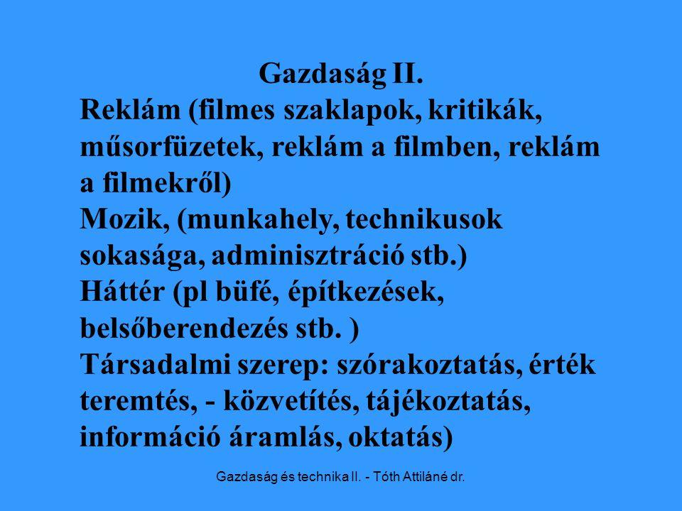Gazdaság és technika II. - Tóth Attiláné dr. Gazdaság II.