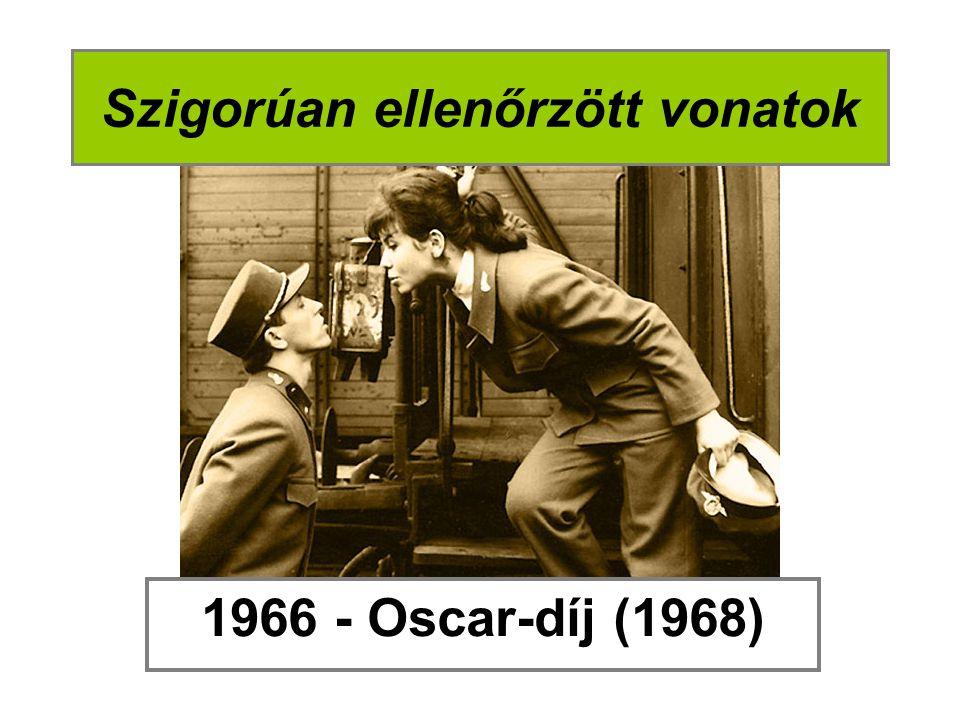 Szigorúan ellenőrzött vonatok 1966 - Oscar-díj (1968)