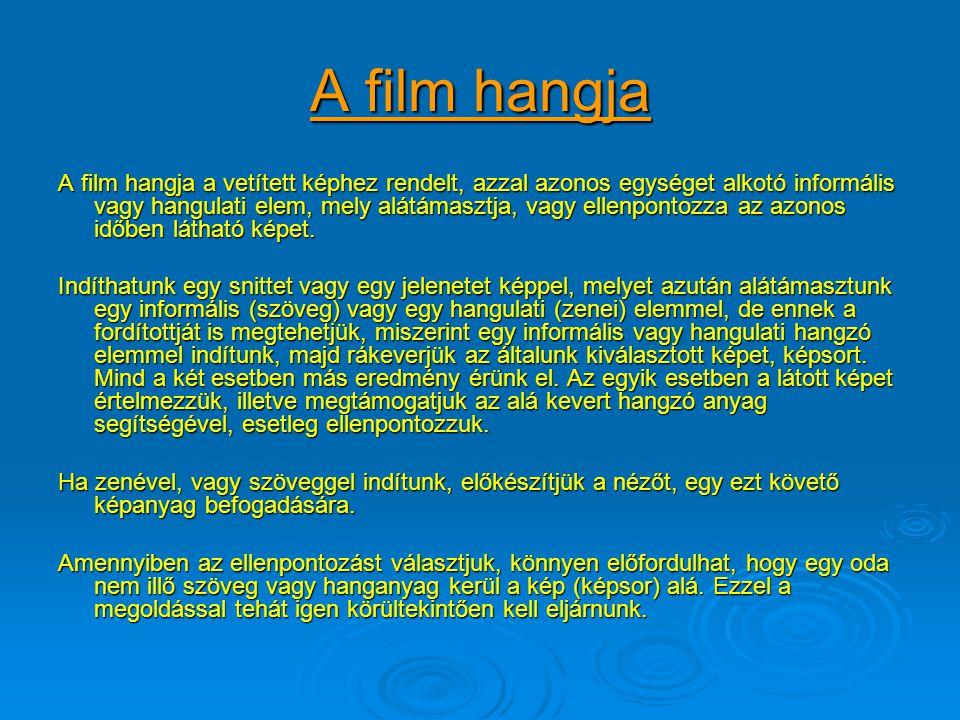 Mozi vagy TV A szem felbontóképessége meghatározó, a kivetített kép méretét tekintve. Ezért a plánozás szempontjából nem elhanyagolható a készülő mű k