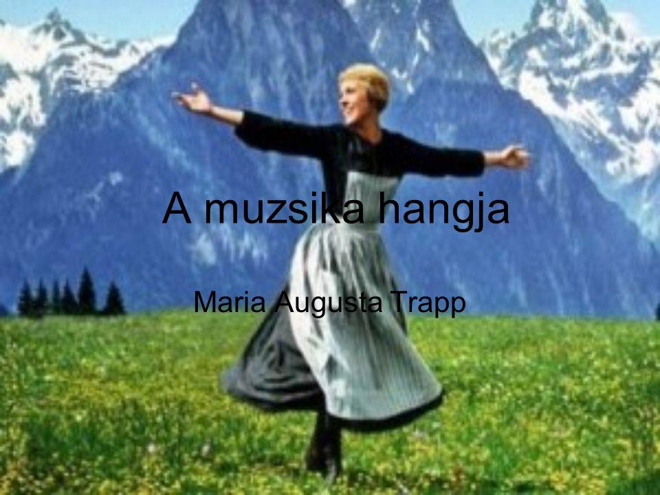 A muzsika hangja Maria Augusta Trapp