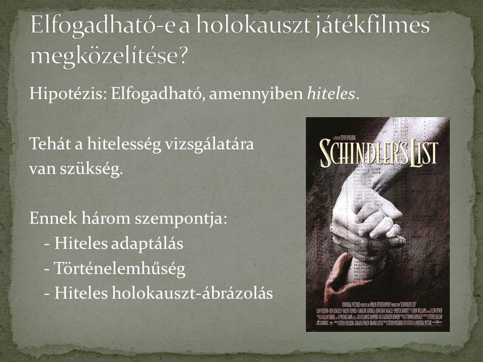 Két példa, amelyek története fiktív, de szembesítenek a holokauszt keserű tanulságával, a gonoszság emberi eredetével: