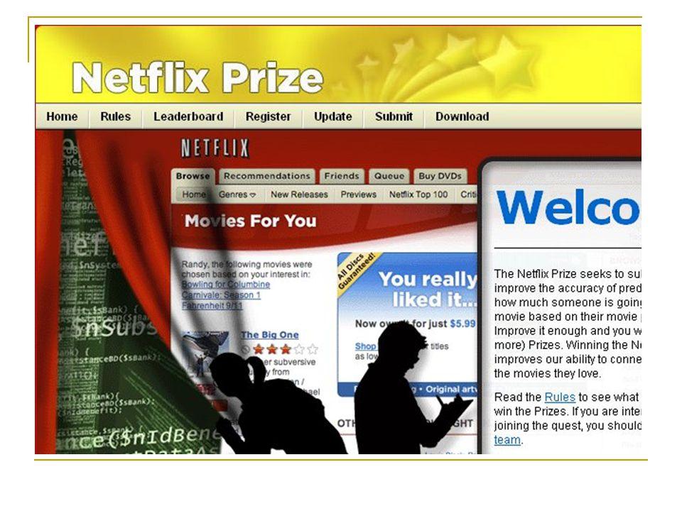 Netflix verseny  A Netflix DVD kölcsönző cég hirdette meg.