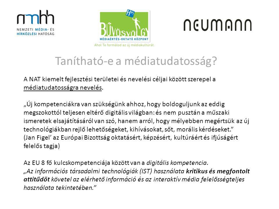 A NAT kiemelt fejlesztési területei és nevelési céljai között szerepel a médiatudatosságra nevelés.
