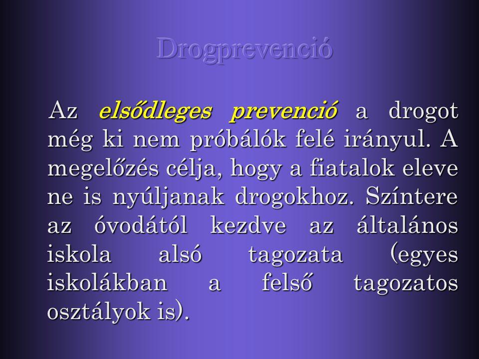 1.Elsődleges prevenció (  egészségfejlesztés!) 2.Másodlagos prevenció 3.Harmadlagos prevenció (már nem a pedagógus hatásköre!).