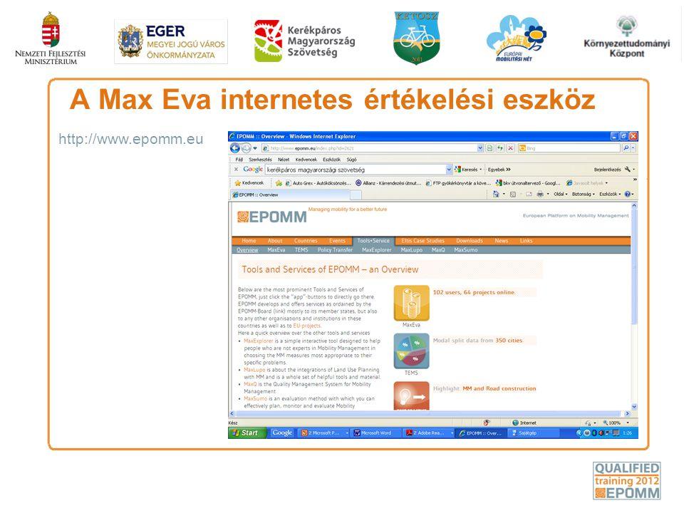 A Max Eva internetes értékelési eszköz http://www.epomm.eu