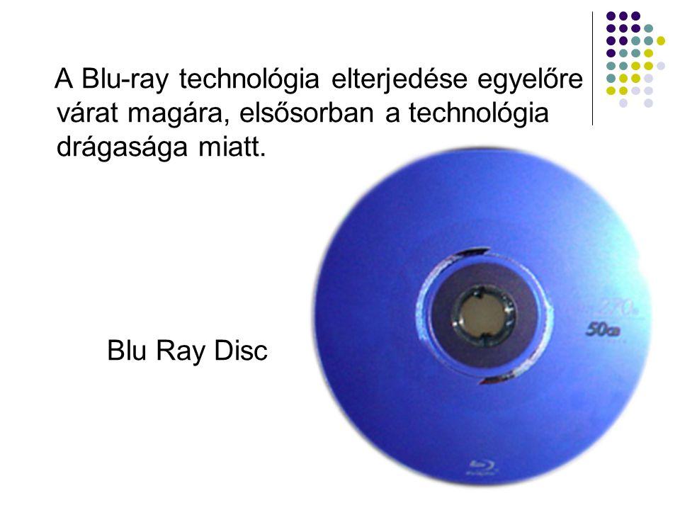 Egy Blu-Ray lemez felépítése Gyorsaságából következően 25 GB adat másolásához elegendő csupán másfél óra.