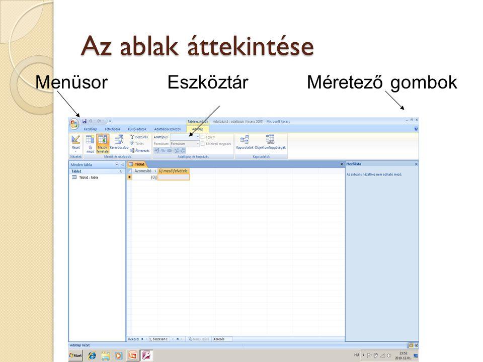 Az ablak áttekintése MenüsorEszköztárMéretező gombok