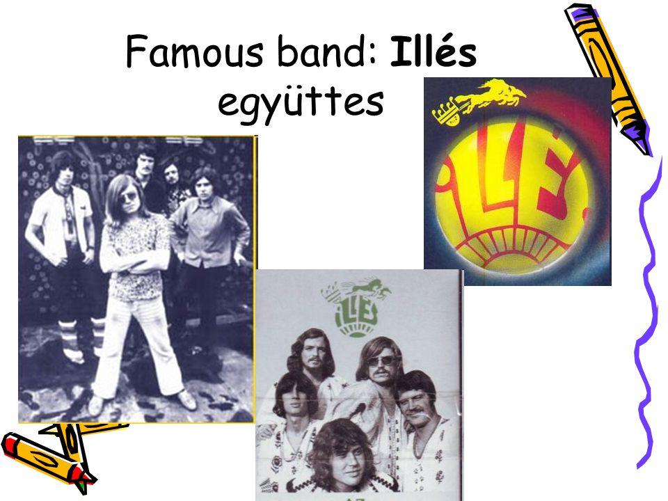 Famous band: Illés együttes