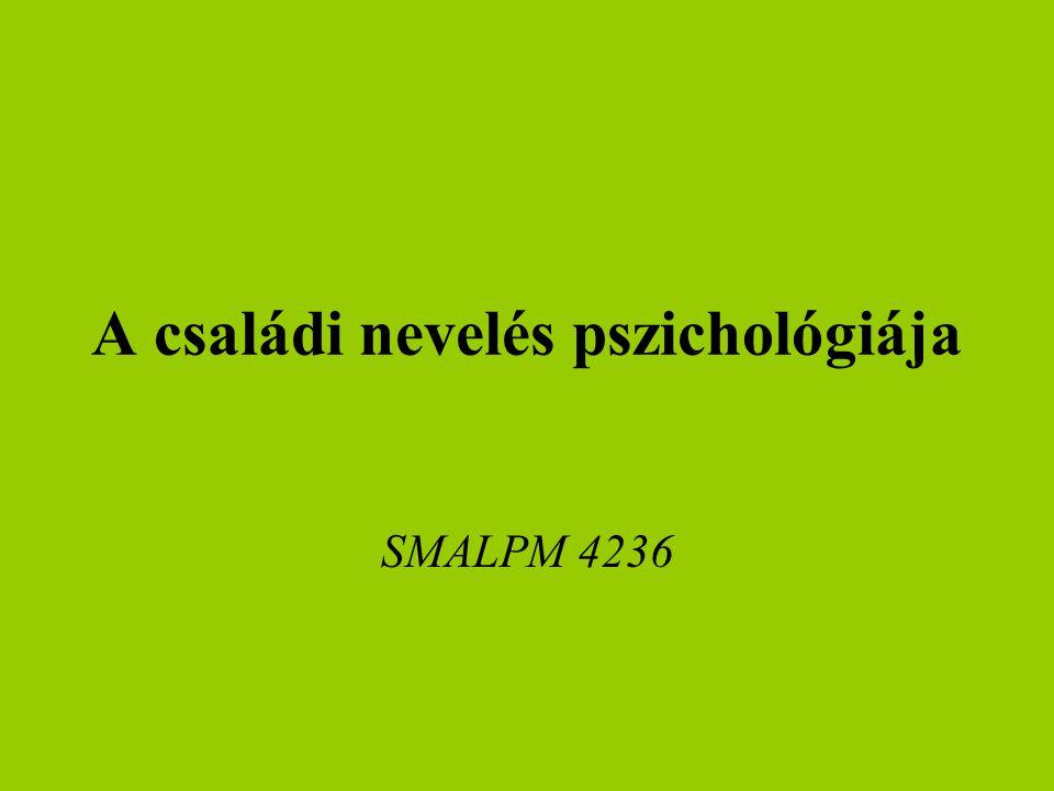 A családi nevelés pszichológiája SMALPM 4236
