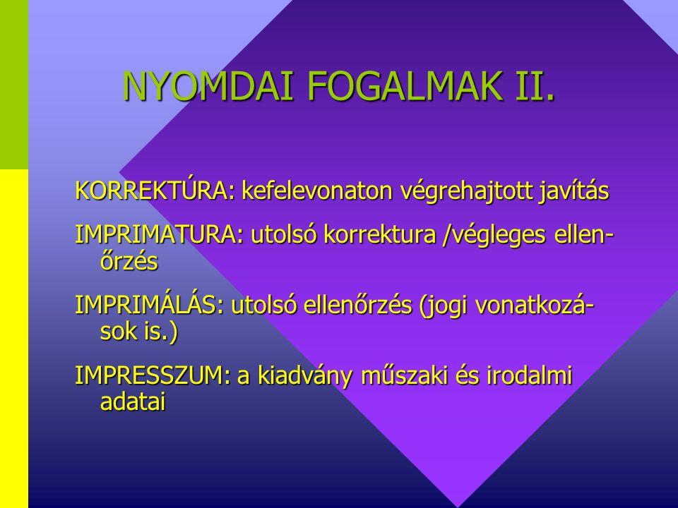 NYOMDAI FOGALMAK I.