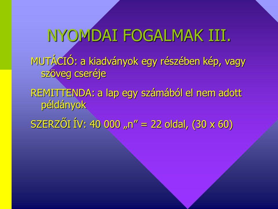 NYOMDAI FOGALMAK II.
