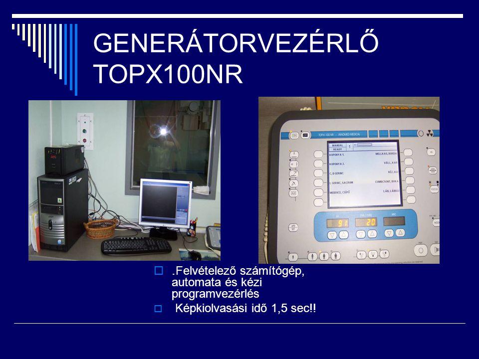 GENERÁTORVEZÉRLŐ TOPX100NR . Felvételező számítógép, automata és kézi programvezérlés  Képkiolvasási idő 1,5 sec!!