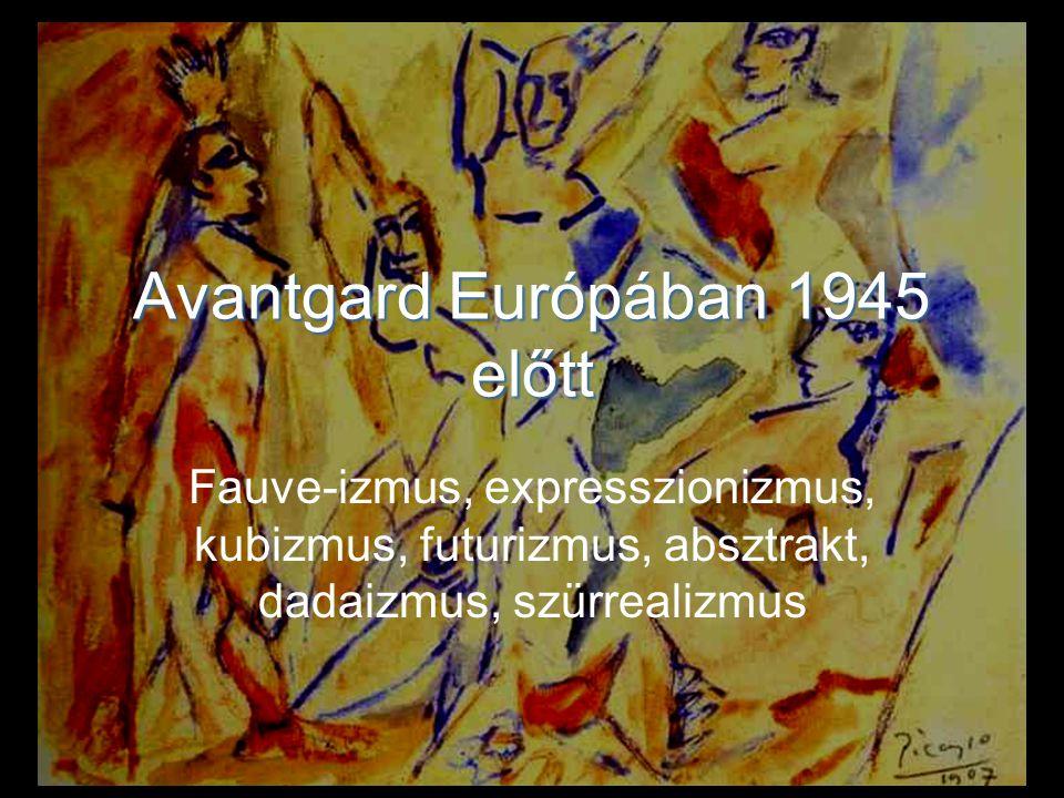 Avantgardizmus, modern művészet (modernizmus)
