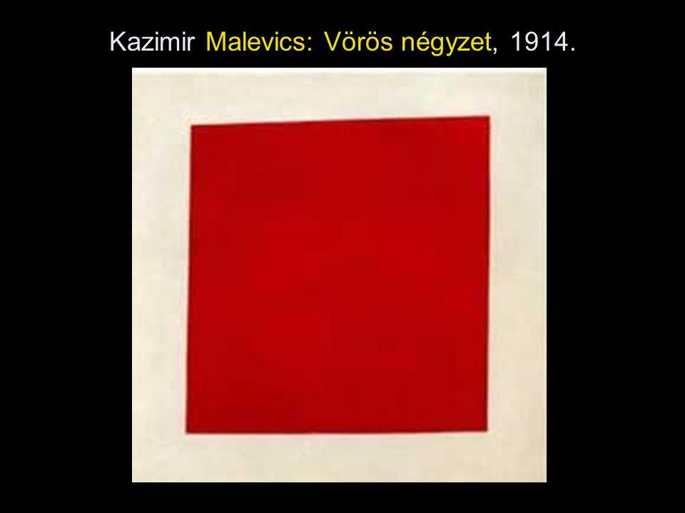 Kazimir Malevics: Fehér alapon fehér négyzet, 1915.