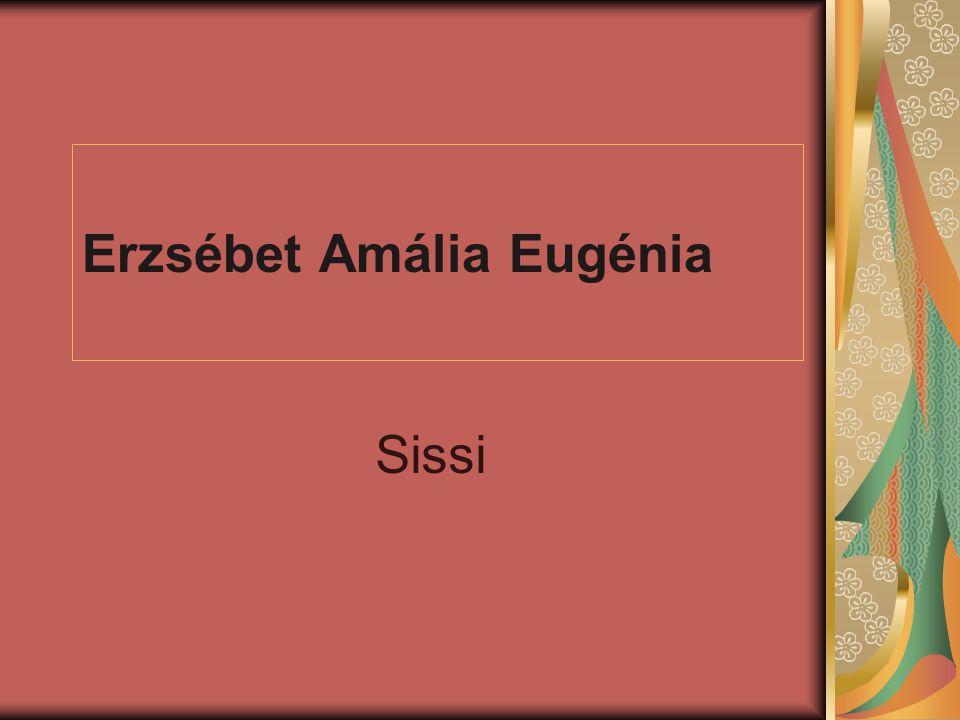 Erzsébet Amália Eugénia Sissi