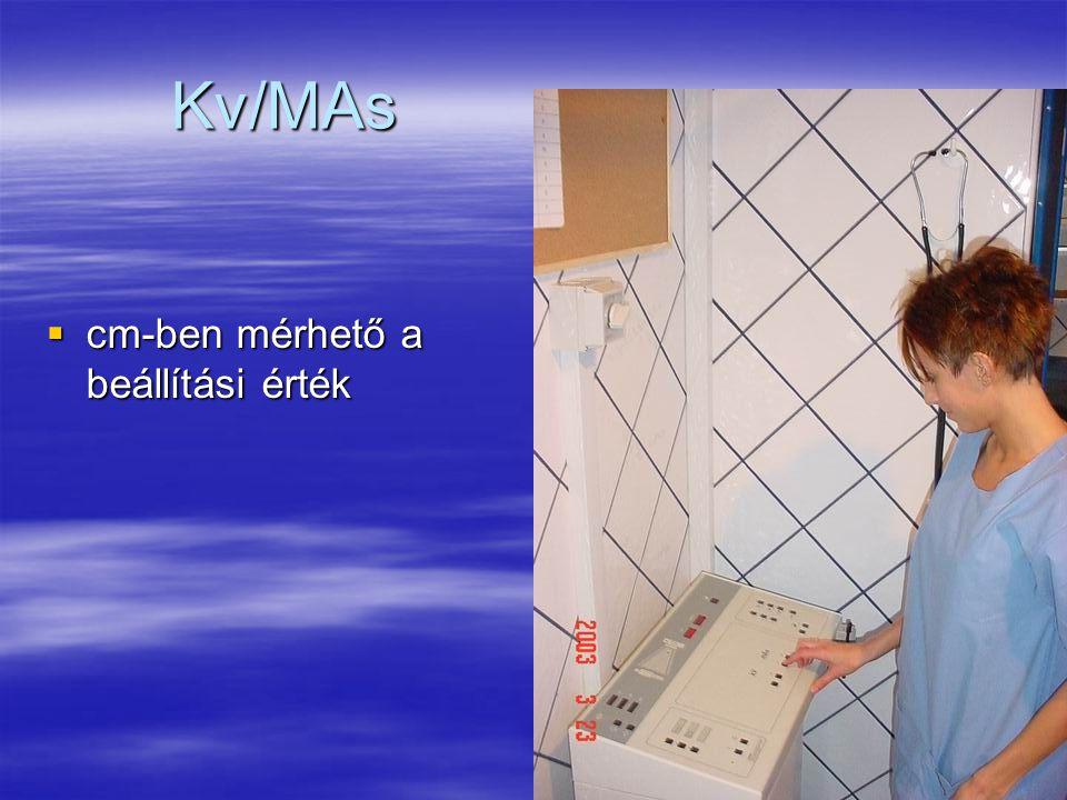 Kv/MAs  cm-ben mérhető a beállítási érték