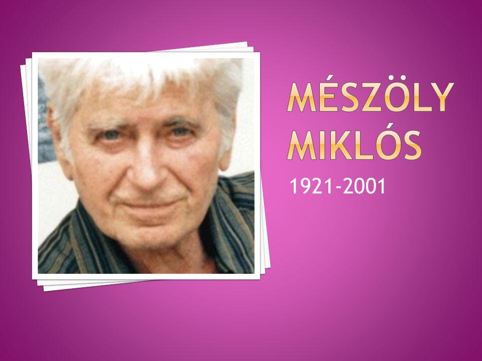 Hogyan illeszkedik be Mészöly munkássága a második világháború utáni magyar irodalomba?