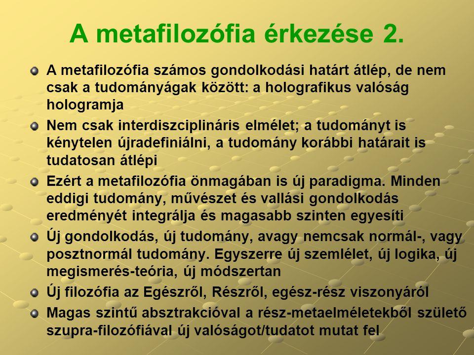 A metafilozófia érkezése 2.