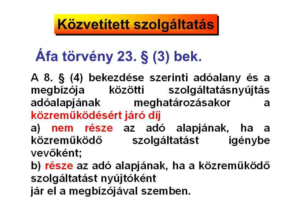 Áfa törvény 23. § (3) bek.