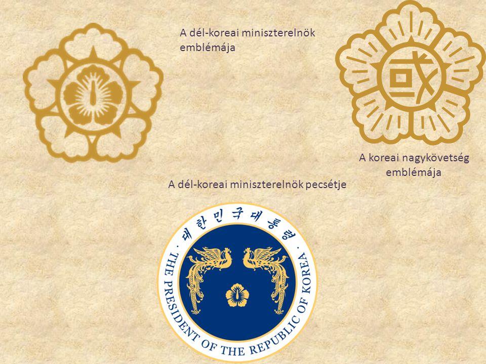 A dél-koreai miniszterelnök emblémája A koreai nagykövetség emblémája A dél-koreai miniszterelnök pecsétje