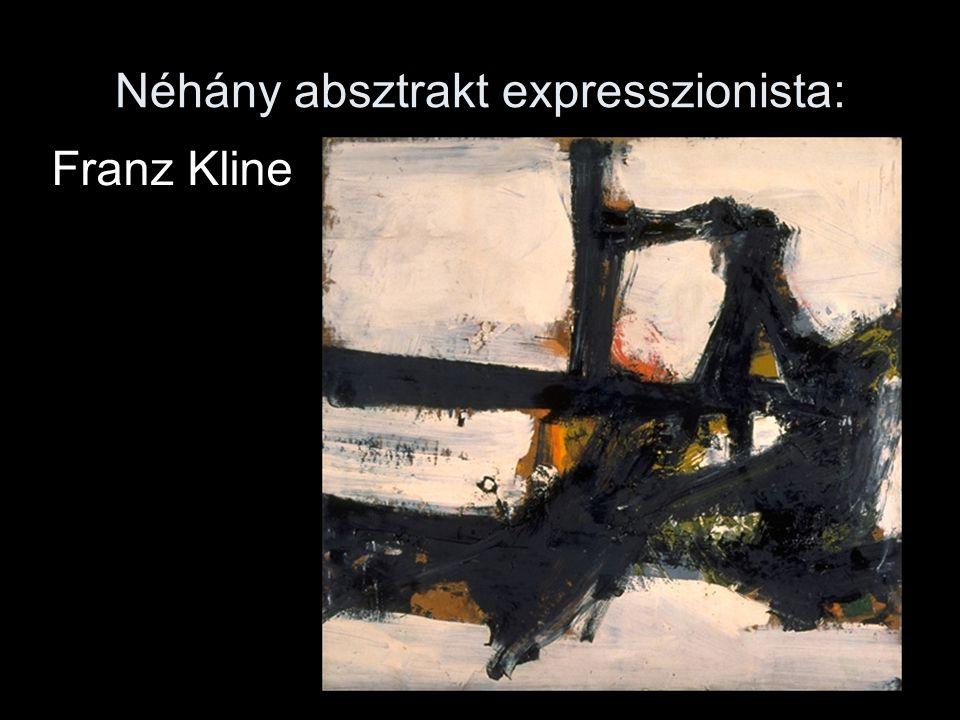 Néhány absztrakt expresszionista: Franz Kline