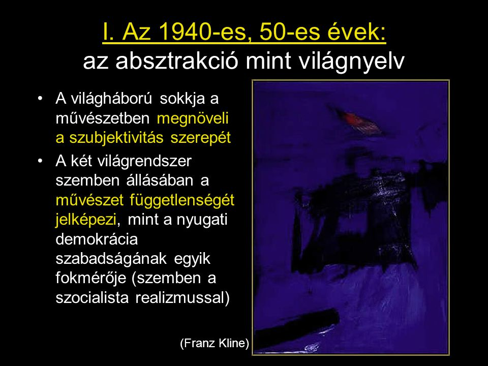"""Jasper Johns: Zászló narancs mezőben, Köln, 1957 •Az érzékelés és jelentés problémája: """"ez most festmény vagy zászló? •A festmény is, a zászló is kétdimenziós, de a művész nem rejti el az ecset nyomok személyességét"""