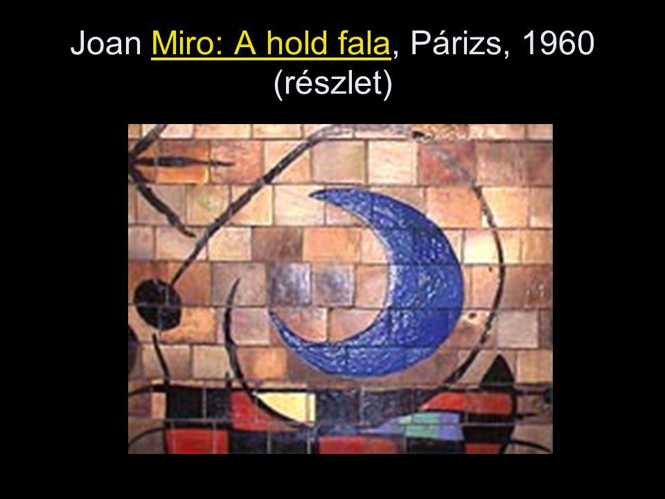 Joan Miro: A hold fala, Párizs, 1960 (részlet)